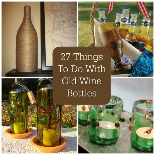 Best 25 old wine bottles ideas on pinterest empty wine for What can you do with empty wine bottles