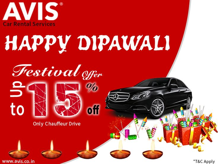 Hello there! No need to worry about #carrental charges on #Diwali. #AvisIndia Car Rental Agency offer up to 15% discounts on Diwali more Info: www.avis.co.in