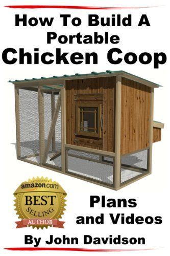 25 best ideas about portable chicken coop on pinterest for How to build a movable chicken coop