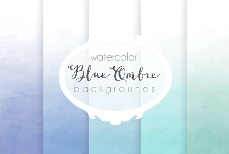 Blue ombre watercolor backgrounds by The little cloud on @creativemarket