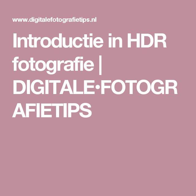 Introductie in HDR fotografie   DIGITALE•FOTOGRAFIETIPS