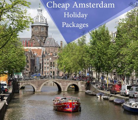 Best Amsterdam Holiday Deals | Cheap Amsterdam Holiday Packages | Book at 0203 5984 719  | travel | Scoop.it