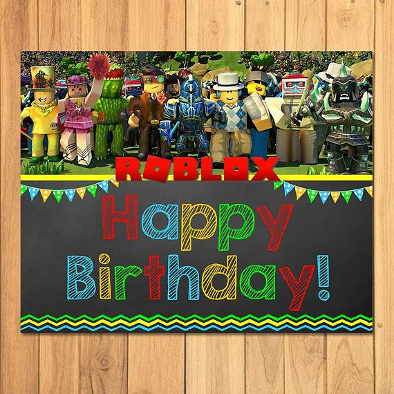Roblox Happy Birthday Sign Chalkboard Roblox Birthday Party