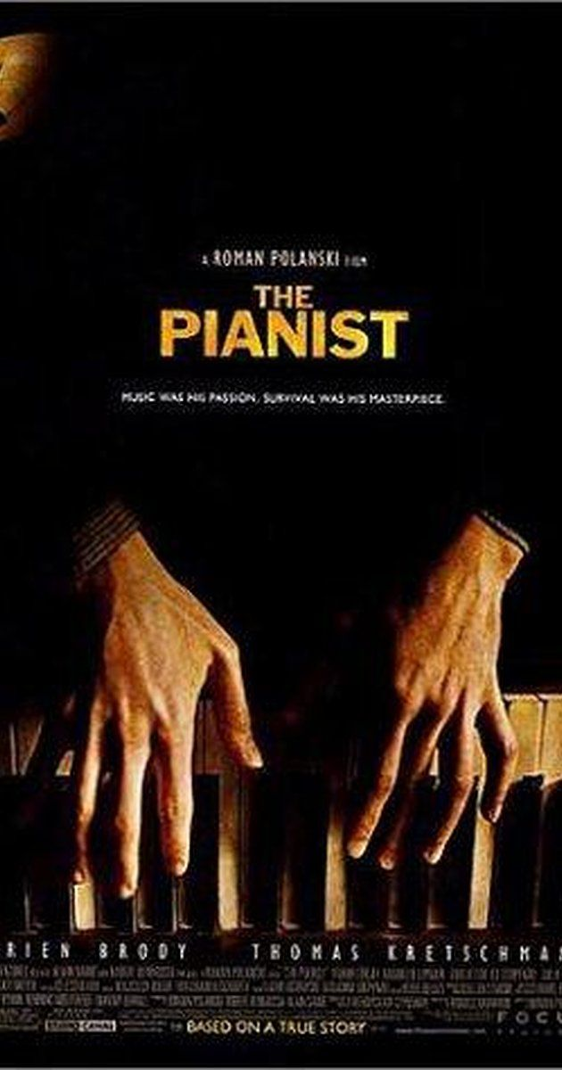 a film worthy of praise in the pianist by roman polanski Buy movie at amazoncom  a brilliant pianist, a polish jew, witnesses the  restrictions nazis place on jews in the polish capital,  director: roman polanski.