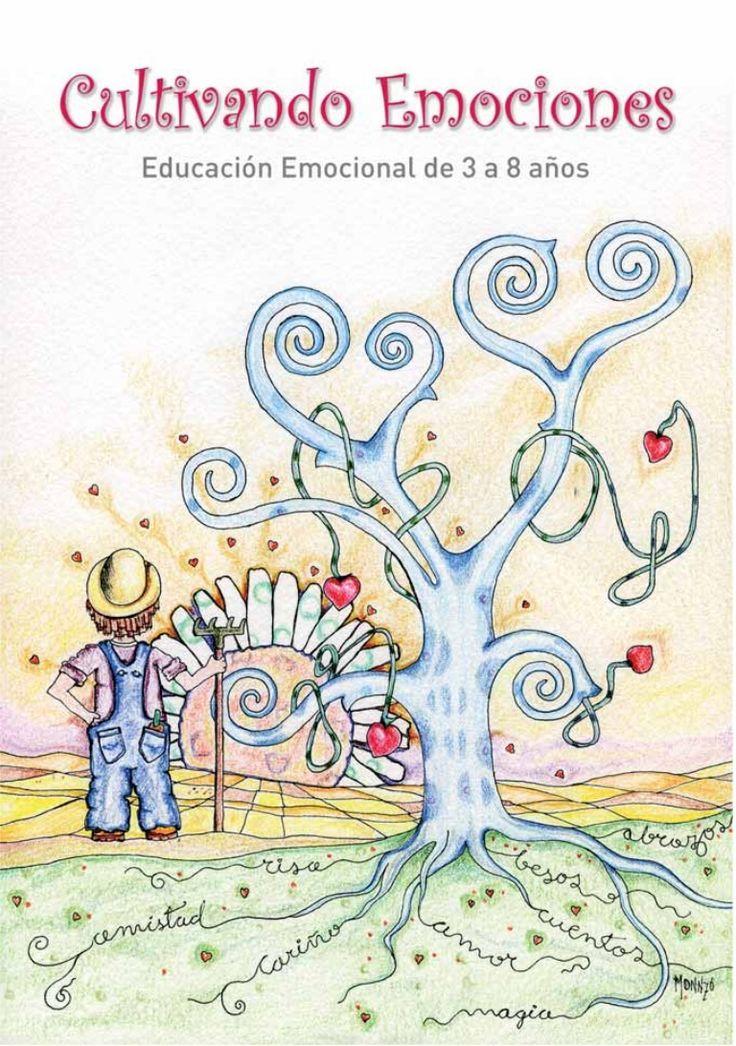 CULTIVANDO EMOCIONES Educación Emocional de 3 a 8 años Presentación: Mª José Catalá Verdet Consellera d'Educació, Formació i Ocupació …