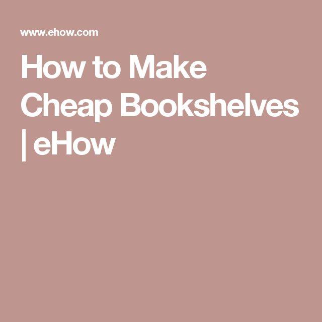 How to Make Cheap Bookshelves   eHow