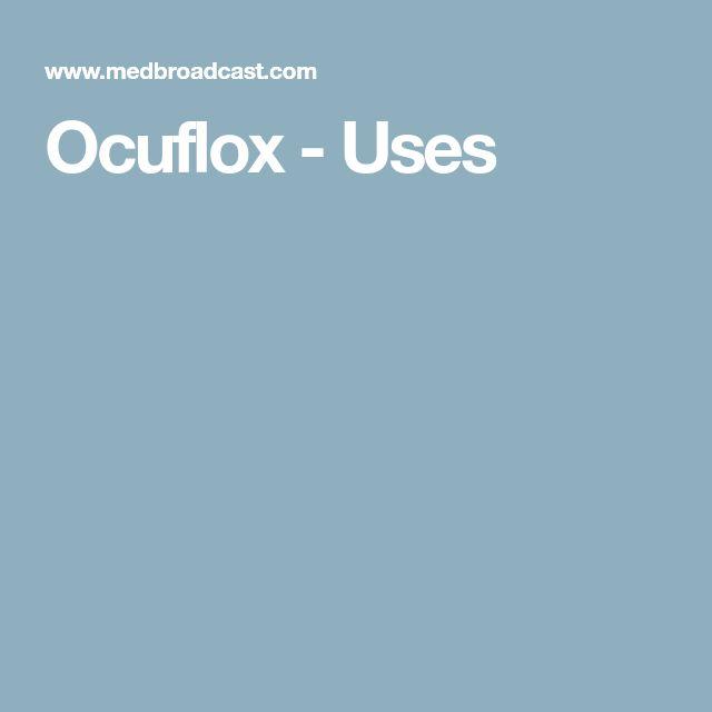 Ocuflox - Uses