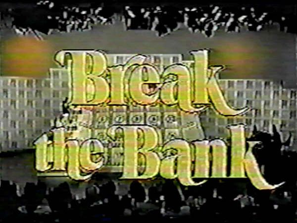 Break the Bank (1948 game show), hosted by Bert Parks      Break the Bank (1976 game show), hosted by Tom Kennedy and later by Jack Barry      Break the Bank (1985 game show), hosted by Gene Rayburn and later by Joe Farago
