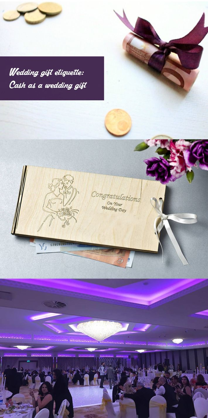 Wedding Gift Etiquette Cash As A For More Detail Http