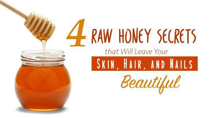 4 rohe Honiggeheimnisse, die Ihre Haut, Haare und Nägel schön machen #Schwere …   – Schönheitskörper roher Honig