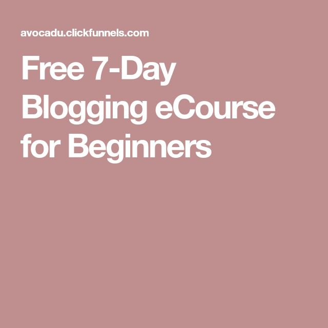 Free 7-Day Blogging eCourse for Beginners