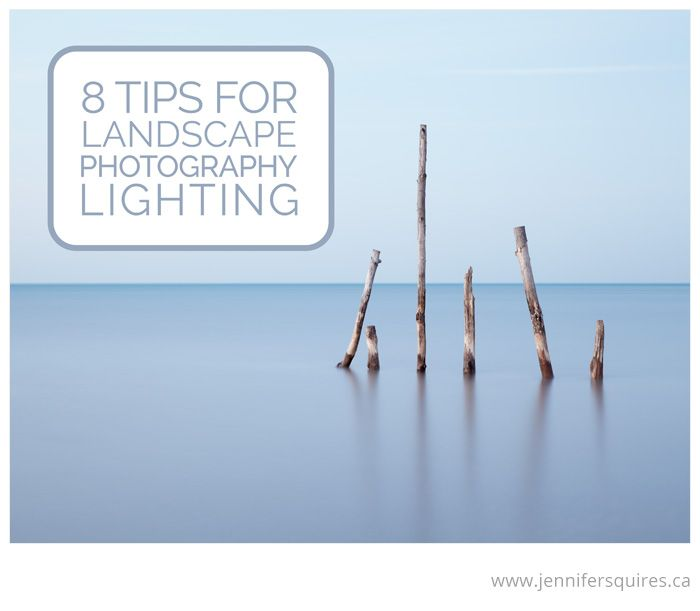 8 Tips for Landscape Photography Lighting