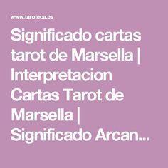 Significado cartas tarot de Marsella | Interpretacion Cartas Tarot de Marsella | Significado Arcanos del Tarot de Marsella