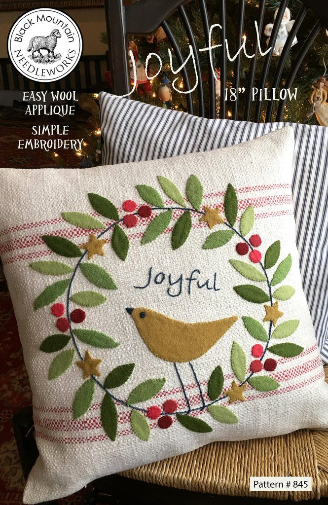 Joyful pillow pattern with wool applique by Black Mountain Needleworks. Download PDF pattern.