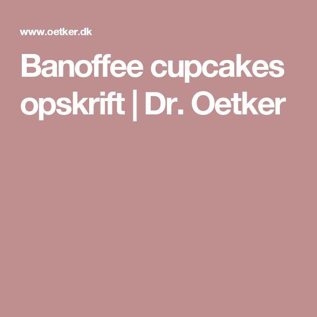 Banoffee cupcakes opskrift | Dr. Oetker