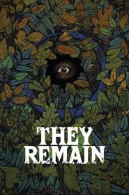 They Remain Full Movie 4k HD | All Subtitle | 123movies | Watch Movies Free | Download Movies | They RemainMovie|They RemainMovie_fullmovie|watch_They Remain_fullmovie