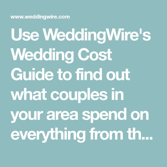 Viac ako 25 najlepch npadov na pintereste na tmu weddingwire use weddingwires wedding cost guide to find out what couples in your area spend on everything junglespirit Images