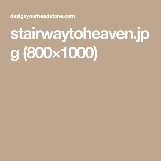 stairwaytoheaven.jpg (800×1000)