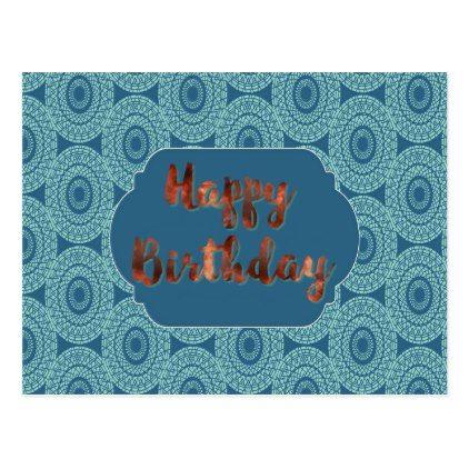 Modern Copper Foil Happy Birthday Postcard - postcard post card postcards unique diy cyo customize personalize
