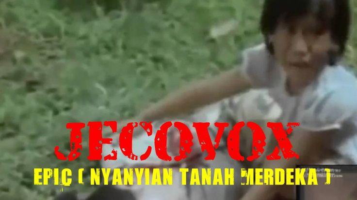 NYANYIAN TANAH MERDEKA - JECOVOX [full HD] | Lagu Terbaru indonesia 2016