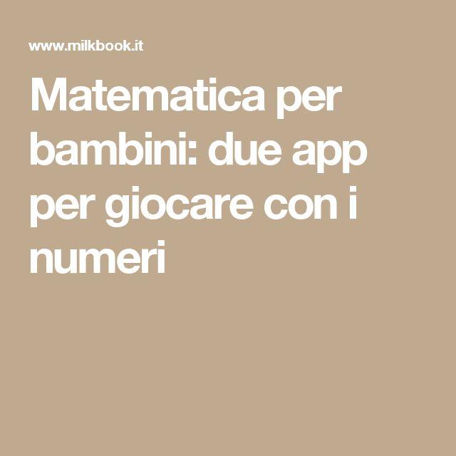 Matematica per bambini: due app per giocare con i numeri