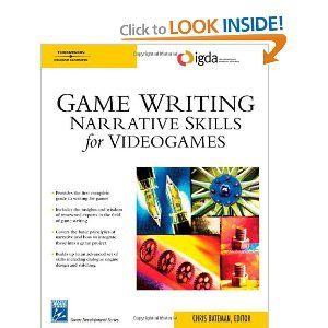 Game Writing: Narrative Skills for Videogames (Charles River Media Game Development): Chris Bateman: 9781584504900: Amazon.com: Books