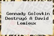 http://tecnoautos.com/wp-content/uploads/imagenes/tendencias/thumbs/gennady-golovkin-destruyo-a-david-lemieux.jpg Golovkin. Gennady Golovkin destruyó a David Lemieux, Enlaces, Imágenes, Videos y Tweets - http://tecnoautos.com/actualidad/golovkin-gennady-golovkin-destruyo-a-david-lemieux/