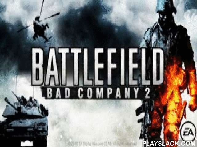 Battlefield Bad Company 2  Android Game - playslack.com , Battlefield: bad company 2 - a well-known gunner from the first human now on your Android! This game is one of few that can overstate of magnificent graphics and a distinct game scheme. The battle region here is quite different - location and polar precipitation, dirty deserts and even municipality firefights! Pass 14 errands in five well elaborated  zones of combats. The armament set in game impresses   there re 14 kinds- weapons…