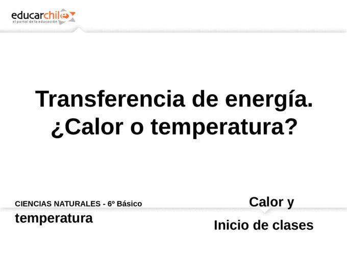 CIENCIAS NATURALES - 6º Básico Calor y temperatura - Page 1