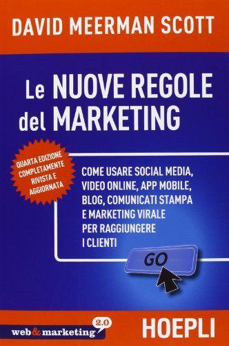 Le Nuove regole del marketing - D. M. Scott