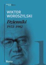 Dzienniki 1953–1982 Tom 1 - Wiktor Woroszylski - zdjęcie 1