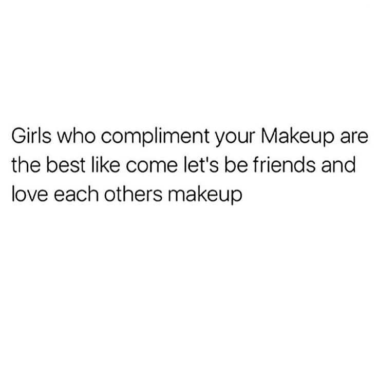 YESSS U ALL MY BESSIES and a non makeup lover wouldn't understand the bond we…