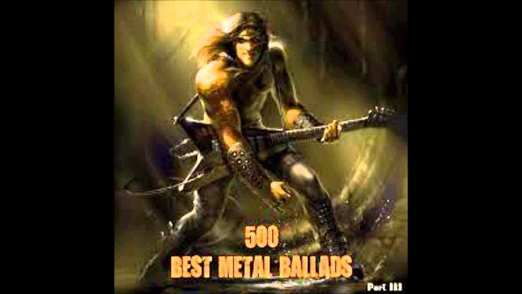 500 Best Metal Ballads (Part 3)