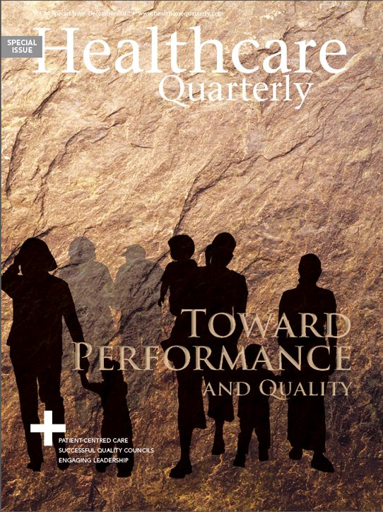 Healthcare Quarterly Volume 15, Special Issue, 2012