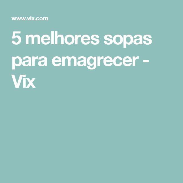 5 melhores sopas para emagrecer - Vix