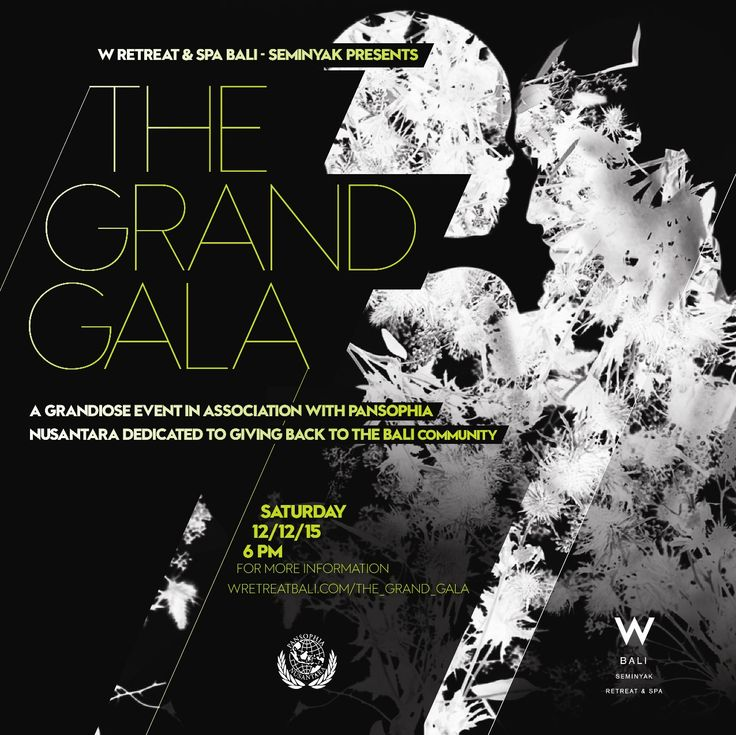 W Retreat & Spa Bali – Seminyak's first ever edition of The Grand Gala taking place on 12 December, 2015.