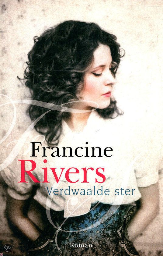 Verdwaalde ster - Francine Rivers