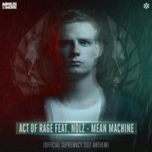 Act Of Rage Ft. Nolz - Mean Machine (Official Supremacy 2017 Anthem) (2017) download: http://gabber.od.ua/node/17024/act-of-rage-ft.-nolz-mean-machine-official-supremacy-2017-anthem-2017