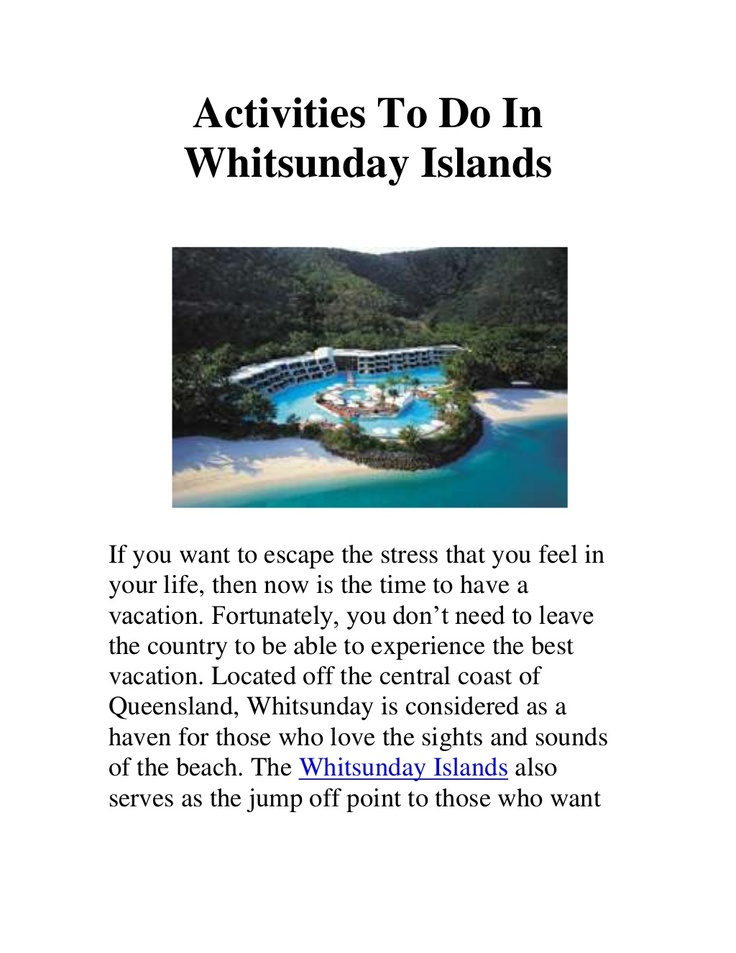 activities-to-do-in-whitsunday-islands by Steve Charles via Slideshare