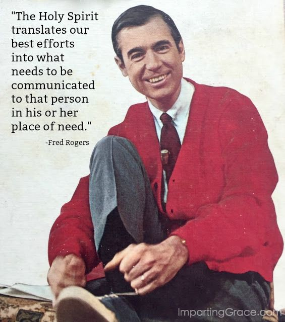 What Made Mister Rogers So Special Mr Rogers Quote Mr Rogers Cool Words
