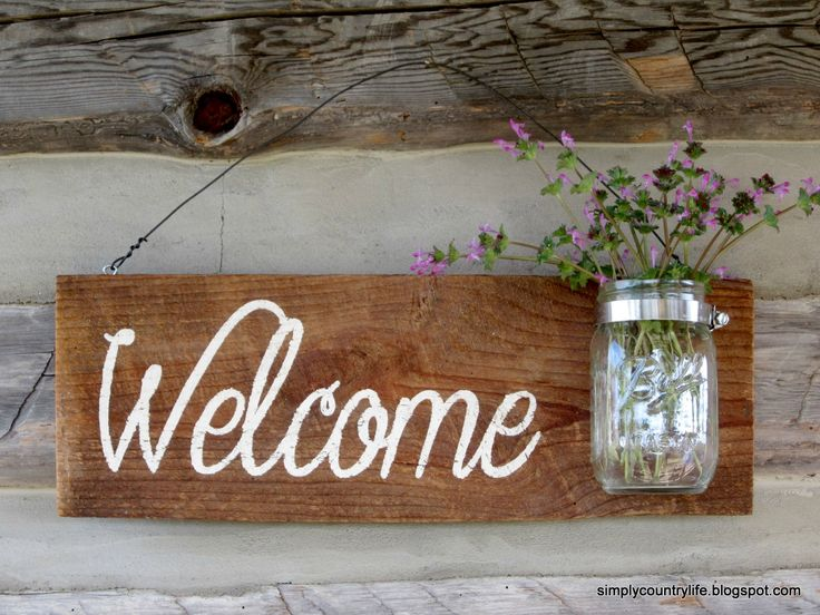 Simply Country Life: Rustic Barnwood Mason Jar Welcome Sign