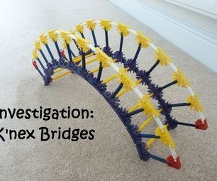 Investigation: K'nex Bridges