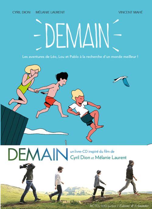 Mélanie Laurent, actrice et réalisatrice engagée, et Cyril Dion, cofondateur de l'association Colibris, se sont associés pour réaliser Demain, un film qui recense le