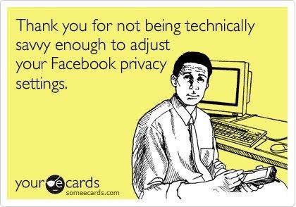 I love it when this happens...  Haha.: Loooov Facebook, Laughing Perhap, Job Easier, Funnies Shit, Facebook Stalking, Funnies Stuff, Funnies Philosophy, Random Laughing, Facebook Privacy