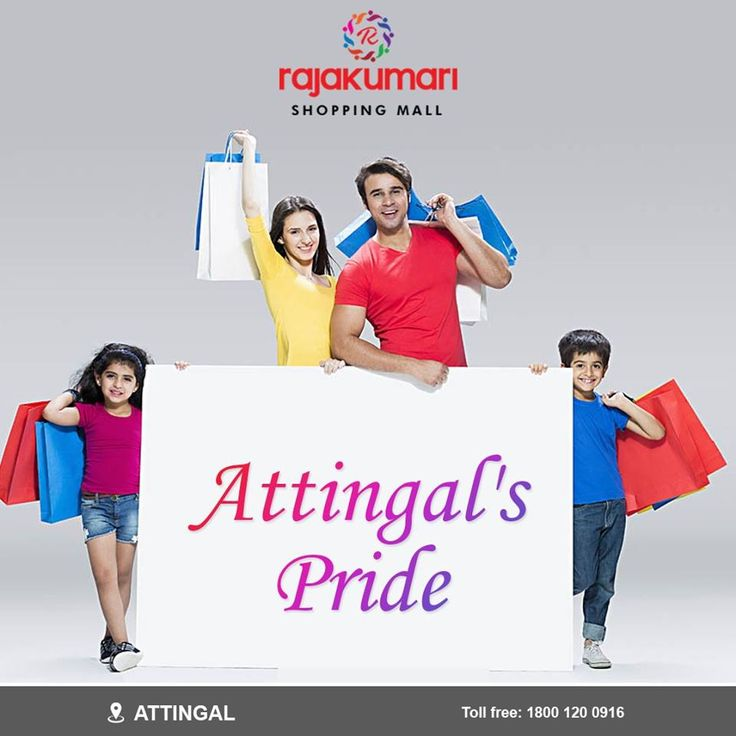 Rajakumari Shopping Mall The Pride Of Attingal Www Rajakumarigroup Com 1800 120 0916 Rajakumarishoppingmall Rajakumarigroup Sh Mall Shopping Mall Shopping