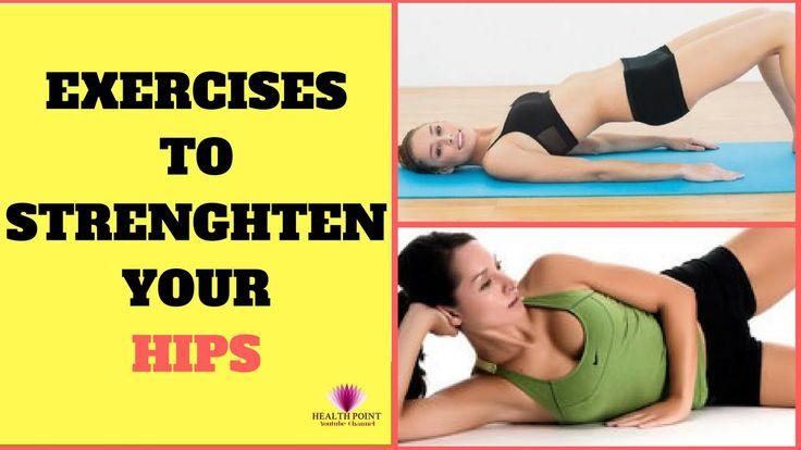 Best Exercises to Strengthen Your Hips #StrenghtenHips https://youtu.be/56NIXEeIZak