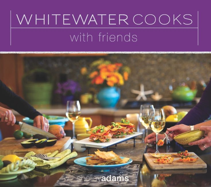 WHITEWATER COOKS with friends cover300large
