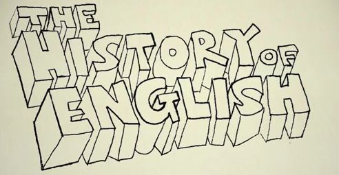 The History of English in Ten minutes ( YouTube Videos )