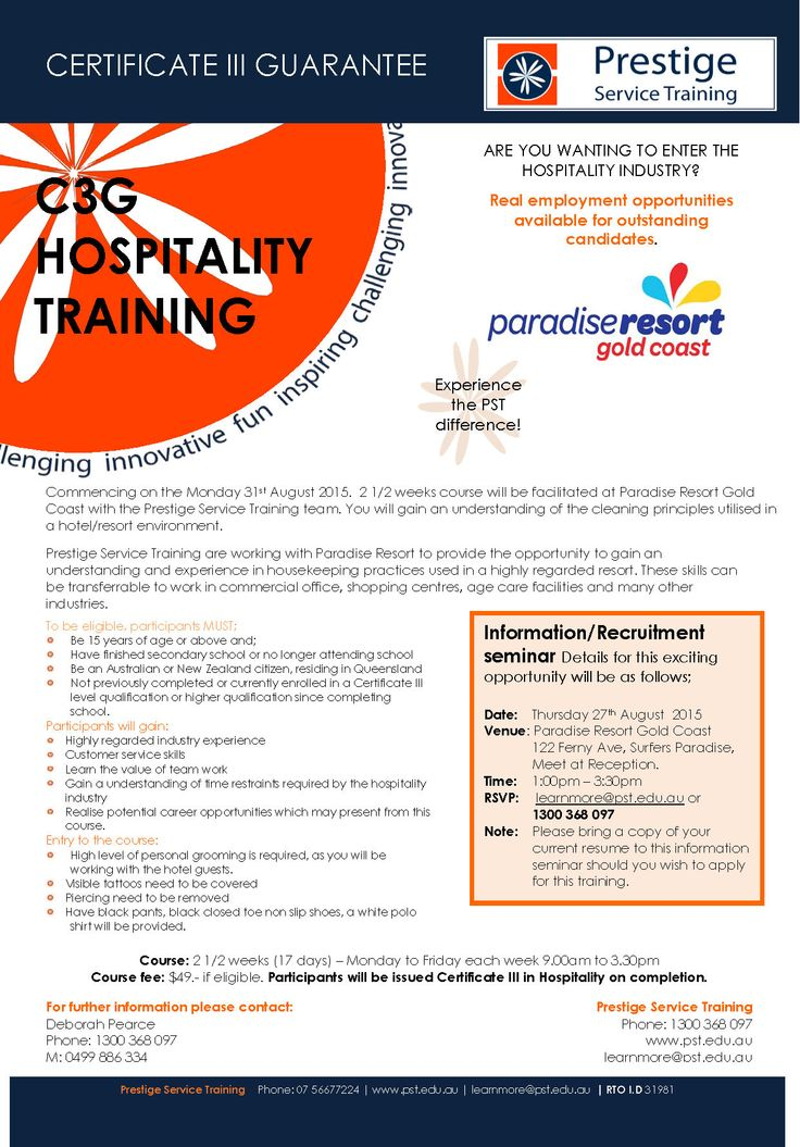 CLOSED Certificate III Guarantee Hospitality Focus. Information seminar on Thursday the 27th August 2015 at Paradise Resort. Please see flyer for more information.