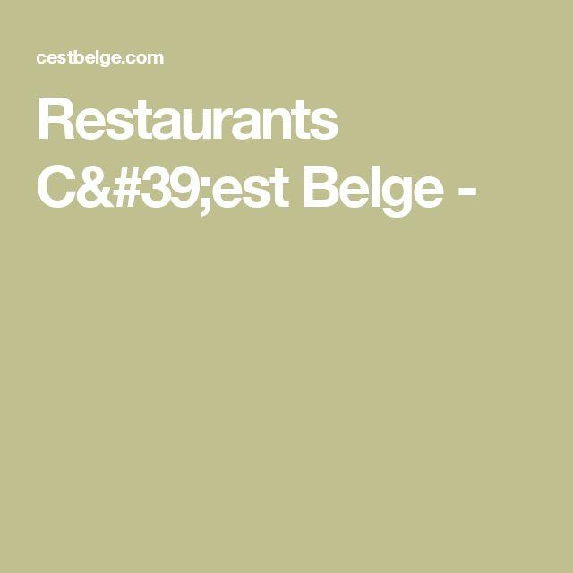 Restaurants C'est Belge -
